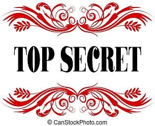 TOP SECRET red floral text frame.