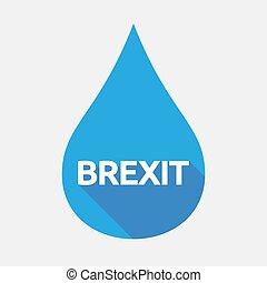 Isolated water drop with  the text BREXIT