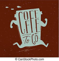 Poster coffee to go brown - Poster running cup of coffee in...