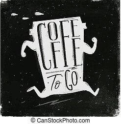 Poster coffee to go chalk - Poster running cup of coffee in...