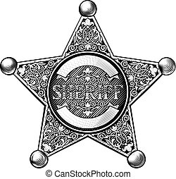 Cowboy Sheriff Star Badge - Sheriff badge star in a vintage...