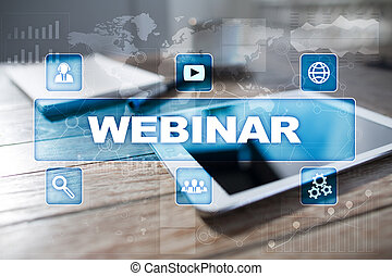 Webinar. E-Learning, Online Education concept. Personal...