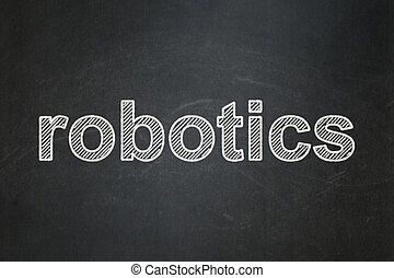 Science concept: Robotics on chalkboard background