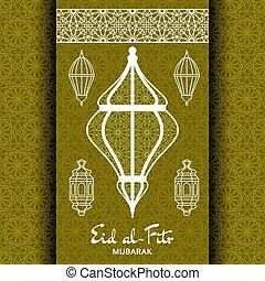 Eid al-Fitr Background. Islamic Arabic lantern. Greeting card