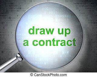 Law concept: Draw up A contract with optical glass