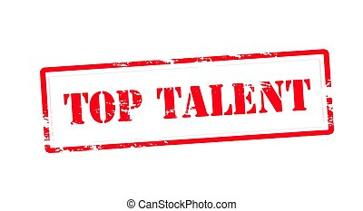 Top talent - Stamp with text top talent inside, vector...
