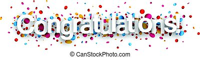 Congratulations paper banner with confetti. -...
