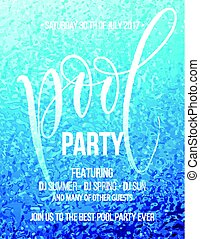 Pool party poster with blue water ripple and handwriting text. Vector illustration