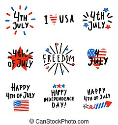 Set of Fourth July badges. Vector hand drawn text and...
