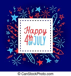 Happy fourth of July. Card template. Vector hand drawn...