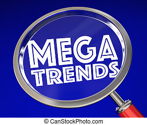 Megatrends Big Shift Change Transition Magnifying Glass 3d...