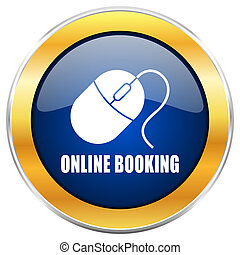 Online booking blue web icon with golden chrome metallic...