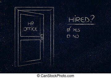 job search, semi-open door next to the question hired