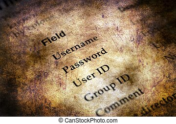 Username and password grunge concept