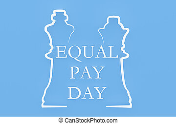 "Shape of chess piece with Text ""Equal Pay Day"" - 3D..."