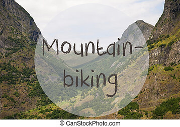 Valley And Mountain, Norway, Text Mountainbiking - English...