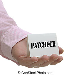 Paycheck - Sign Series - Business man holding paycheck sign...