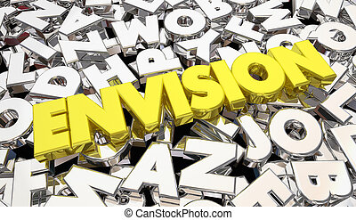 Envision Word Letters Creativity Plan Strategy Idea 3d...