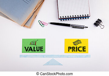 Value and Price Balance concept. Paper scale on a white table