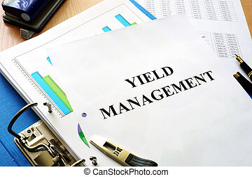 Yield management. - Folder and documents with title Yield...