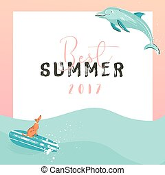 Hand drawn vector funny summer time illustration poster with surfer dog on surfboard,jumping dolphin and modern typography quote Best Summer 2017 on waves water background isolated on white.