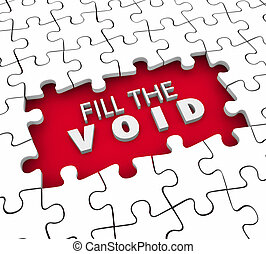 Fill the Void Puzzle Pieces Fulfillment Empty Space 3d...