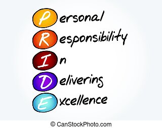 PRIDE acronym concept - PRIDE - Personal Responsibility In...