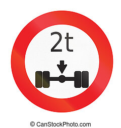 Road sign used in Uruguay - Axle Load Limit.