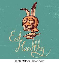 Eat Healthy Rabbit Poster