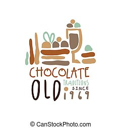 Chocolate old traditions label since 1969, hand drawn vector...