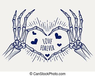 Love forever poster with skeleton hands