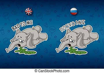 Stickers elephant. He felt bad. Vomiting. Big set of stickers in English and Russian languages. Vector, cartoon