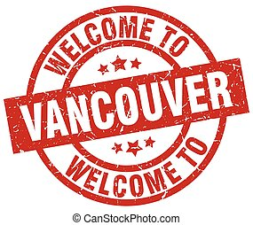 welcome to Vancouver red stamp