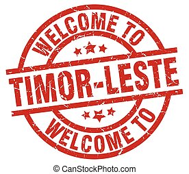 welcome to Timor-Leste red stamp