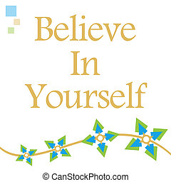 Believe In Yourself Green Blue Floral Wave