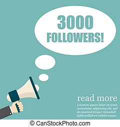 Male hand holding megaphone with 3000 followers. Vector...