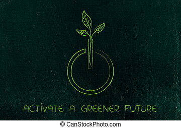 leaves growing out of a power on icon, green future -...