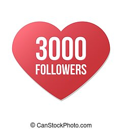 3000 followers red heart logo on white background, gratitude...