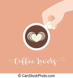 Coffee lover hand lettering caligraphic and hand holding cup...