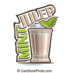 Cocktail Mint Julep - Vector illustration of alcohol...