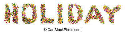 Word holiday made of confetti