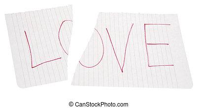Heartbreak - The word LOVE torn in half. It is heartbreak....