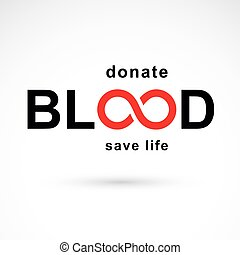 Vector blood word made with limitless symbol. Take a concern about human life and health, donate blood conceptual illustration.