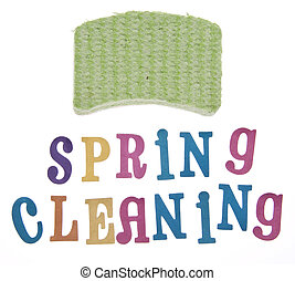 Spring Cleaning - It is time to clean up for spring Spring...