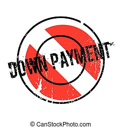 Down Payment rubber stamp. Grunge design with dust...