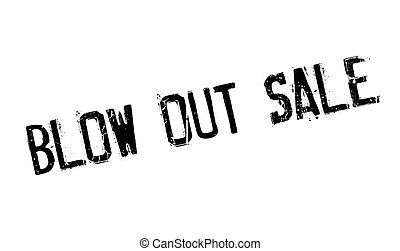 Blow Out Sale rubber stamp. Grunge design with dust...