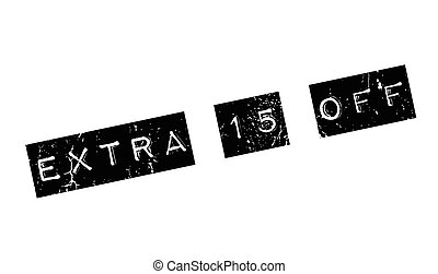 Extra 15 Off rubber stamp. Grunge design with dust...