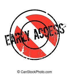 Early Access rubber stamp. Grunge design with dust...