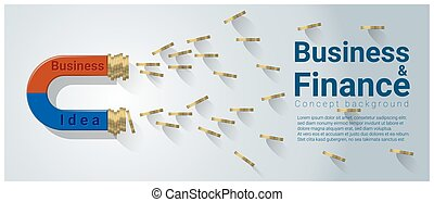Business and Finance concept background with magnet attracting money