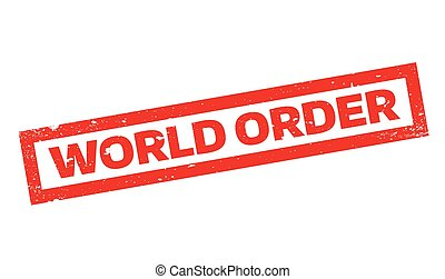 World Order rubber stamp. Grunge design with dust scratches....